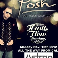 Photo taken at Posh Boutique Nightclub by Michael A. on 11/13/2012