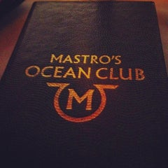 Photo taken at Mastro's Ocean Club by brandy L. on 4/27/2012