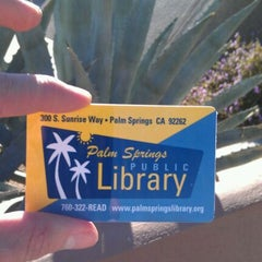 Photo taken at Palm Springs Public Library by Zach W. on 2/8/2012