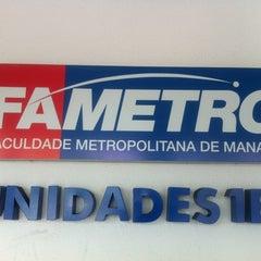 Photo taken at FAMETRO - Faculdade Metropolitana de Manaus by Valdete S. on 4/20/2012