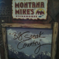 Photo taken at Montana Mike's Steakhouse by Susie N. on 8/20/2012