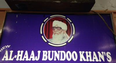 Photo of BBQ Joint AL-HAAJ BUNDOO KHAN at Pakistan