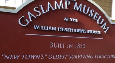 Photo of Historic Site Gaslamp Museum at the Davis-Horton House at 410 Island Ave., San Diego, CA 92101, United States