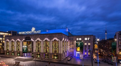 Photo of Performing Arts Venue Friedrichstadt-Palast at Friedrichstr. 107, Berlin 10117, Germany