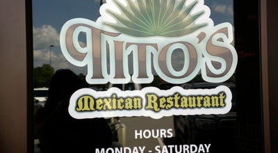 Photo of Mexican Restaurant Tito's Mexican Restaurant at 4886 Port Royal Rd, Spring Hill, TN 37174, United States
