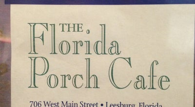 Photo of American Restaurant The Florida Porch Cafe at 706 Sr 441, Leesburg, FL 34748, United States