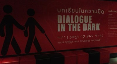 Photo of Science Museum Dialogue in the Dark (บทเรียนในความมืด) at Chamchuri Square, Pathum Wan 10330, Thailand