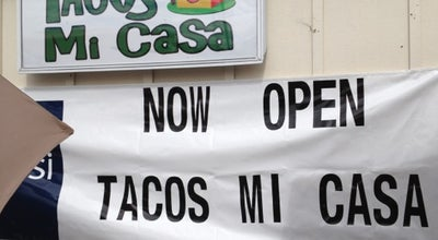 Photo of Mexican Restaurant Tacos Mi Casa at 711 N Stratford Rd, Moses Lake, WA 98837, United States