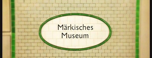 U Märkisches Museum is one of U-Bahn Berlin.