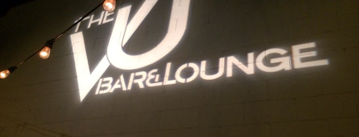 The VU Bar and Lounge is one of I've been here.