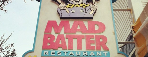 Mad Batter is one of My Favorite Restaurants.