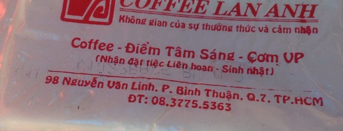 Lan Anh Cafe is one of Restaurants and Coffee.