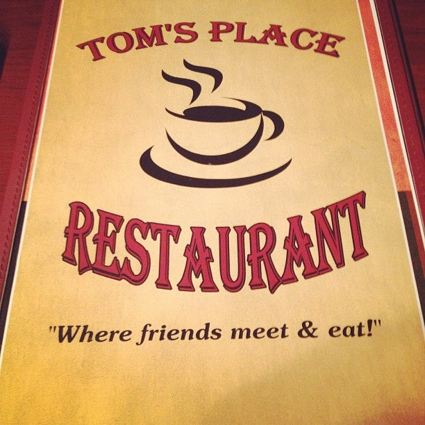 Tom's Place, awesome good, brunch, daily lunch specials, friendly staff, great service, lunch, nice location, under $10,all day breakfast,breakfast