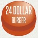 24 Dollar Burger