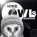 Mike Owls Mountain