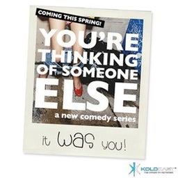 You're Thinking Of Someone Else
