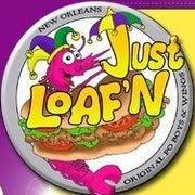 Just Loaf'n Po'Boys