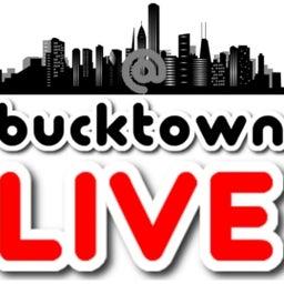 @bucktownLIVE